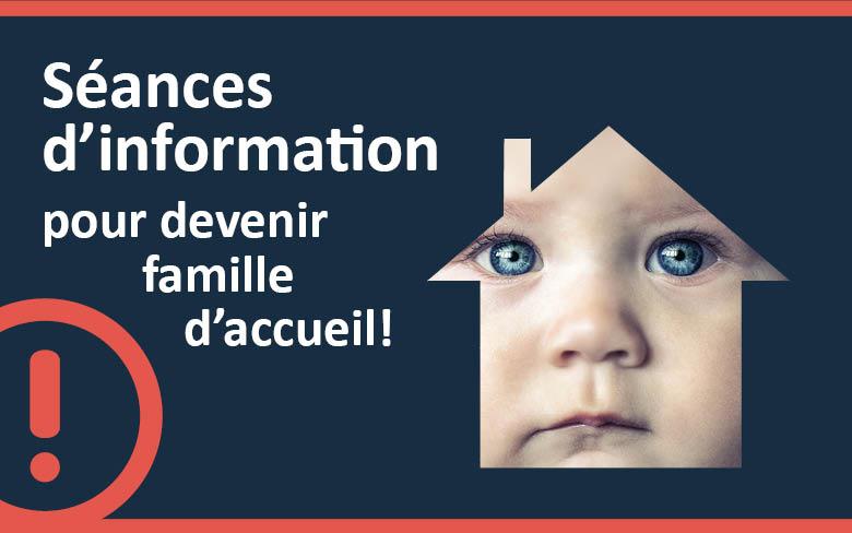 Séances d'information – Devenir famille d'accueil