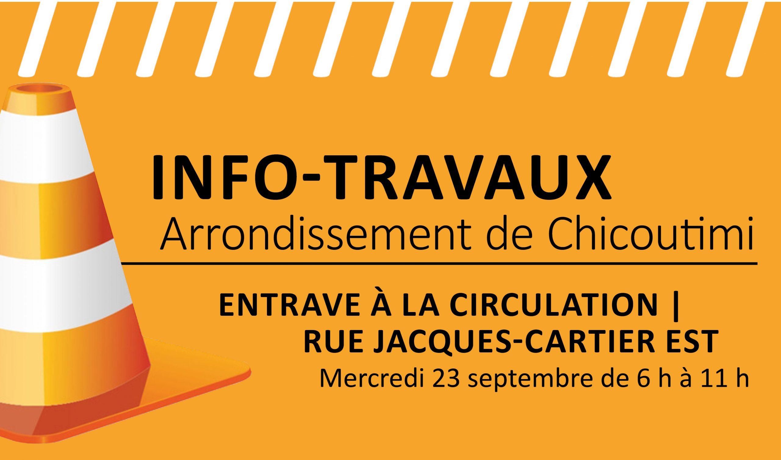 Entrave à la circulation | Rue Jacques-Cartier Est à Chicoutimi