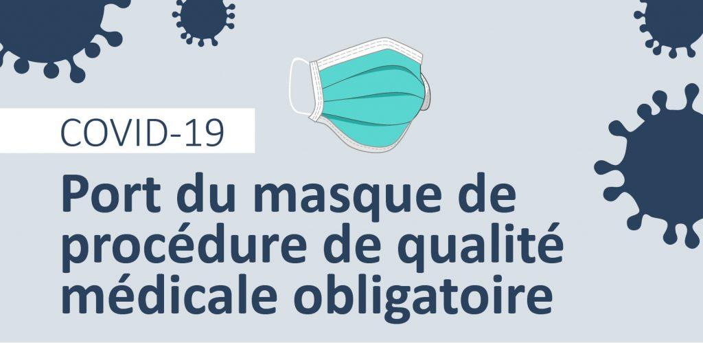 Port du masque de procédure de qualité médicale obligatoire dans nos installations - Centre intégré universitaire de santé et de services sociaux du Saguenay - Lac-Saint-Jean