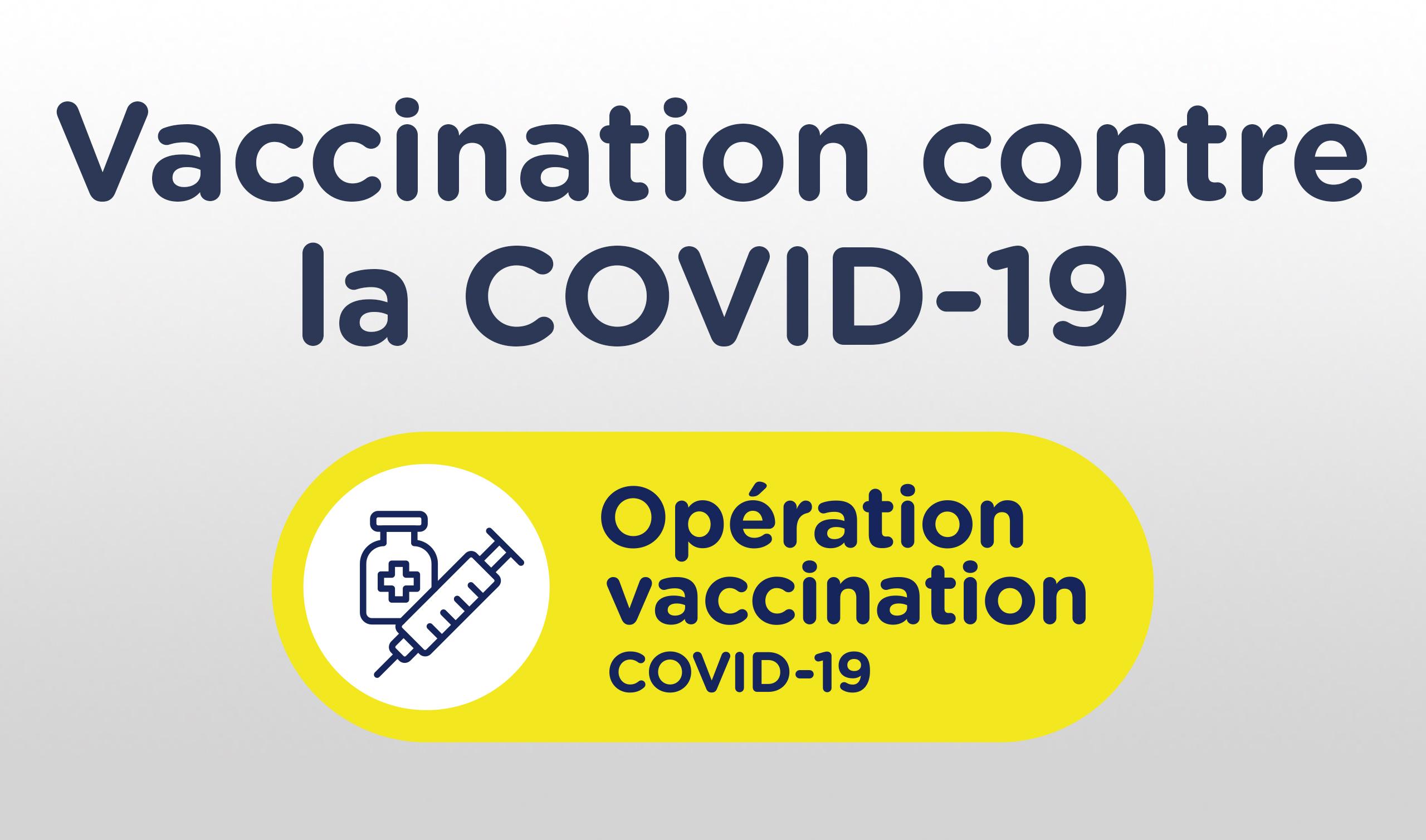 Lancement de la campagne de vaccination populationnelle contre la COVID-19