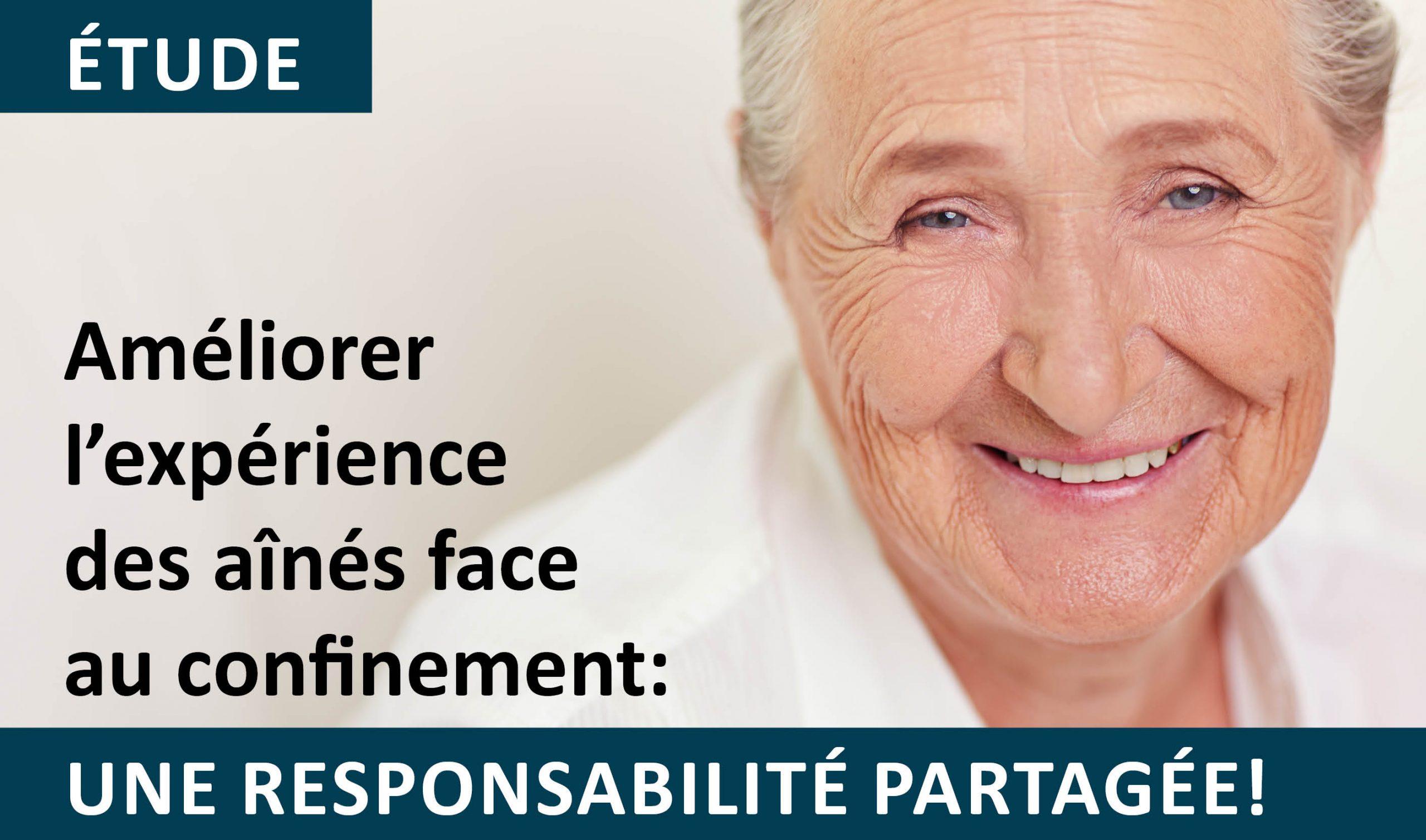 Améliorer l'expérience des aînés face au confinement: une responsabilité partagée!